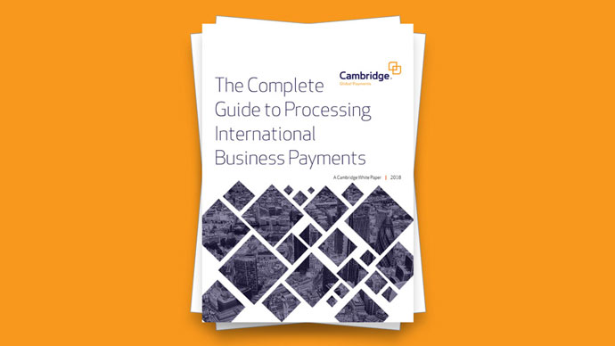 White Paper: The Complete Guide to Processing International Business Payments
