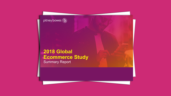 Pitney Bowes 2018 Global Ecommerce Study